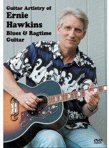 Guitar Artistry of Ernie Hawkins: Blues and Ragtime Guitar