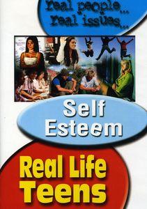 Real Life Teens: Teens and Self Esteem