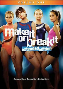 Make It or Break It: Volume One