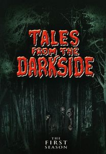 Tales From the Darkside: The First Season