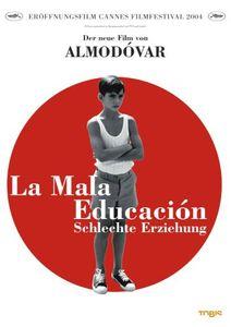 La Mala Educacion-Schlechte Er [Import]