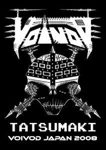 Tatsumaki Voivod Japan 2008
