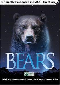 IMAX /  Bears