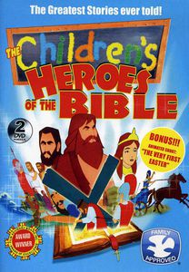 The Children's Heroes of the Bible