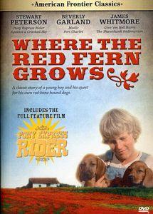 Red Fern Grows /  Pony Express