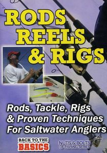 Practical Angler: Rods Reels and Rigs for the Saltwater Angler