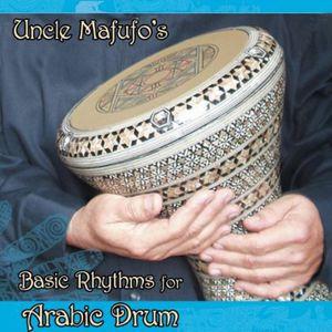 Uncle Mafufos Basic Rhythms for Arabic Drum