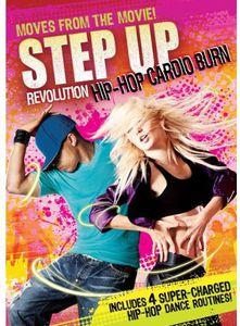 Step Up Revolution Hip-Hop Cardio Burn