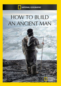 How to Build an Ancient Man