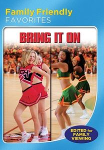 Bring It on (Family Friendly Version)