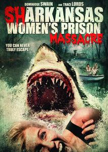 Sharkansas Women's Prison Massacre