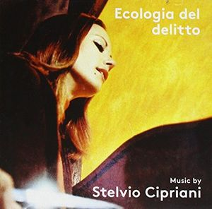 Ecologia Del Delitto (Original Soundtrack) [Import]