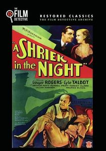 A Shriek in the Night , Ginger Rogers