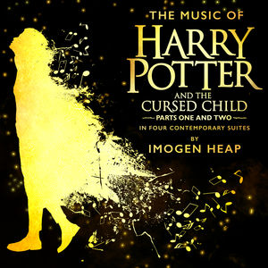 The Music Of Harry Potter And The Cursed Child - In Four Contemporarys
