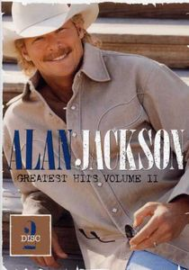 Alan Jackson: Greatest Hits: Volume II: Disc 2