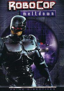 Robocop 2: Series - Meltdown