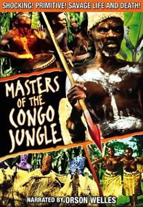 Masters of the Congo Jungle