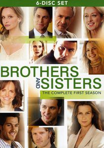 Brothers and Sisters: The Complete First Season