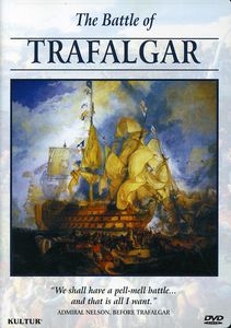The Campaigns of Napoleon: The Battle of Trafalgar