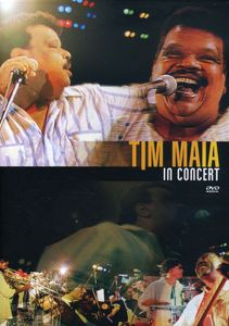 Tim Maia in Concert [Import]