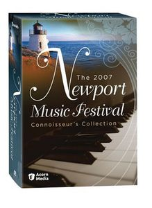 The 2007 Newport Music Festival: Connoisseur's Collection