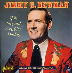 Original Cry Cry Darling [Import] , Jimmy C. Newman