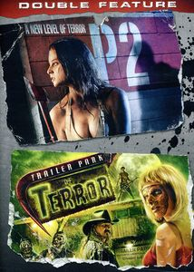 P2 /  Trailer Park of Terror