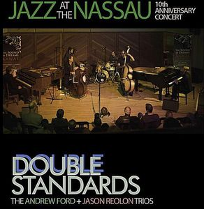 Double Standards: Jazz at the Nassau
