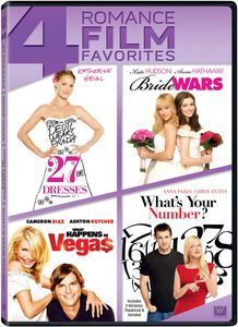 27 Dresses /  Bride Wars /  What Happens in Vegas