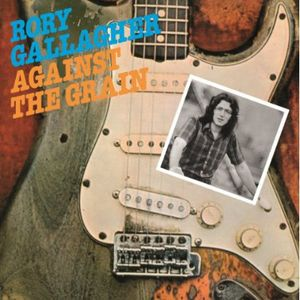 Against the Grain [Import] , Rory Gallagher