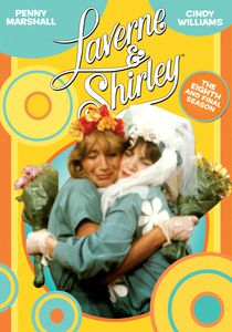 Laverne & Shirley: The Eighth Season (The Final Season)