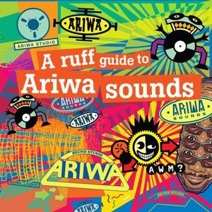 Ruff Guide to Ariwa Sounds /  Various