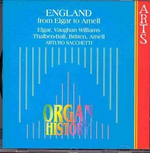 England: From Elgar to Arnell /  Organ Music