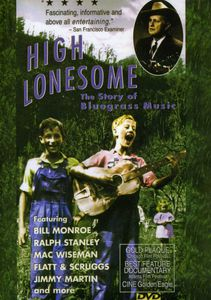 High Lonesome: Story of Bluegrass /  Documentary