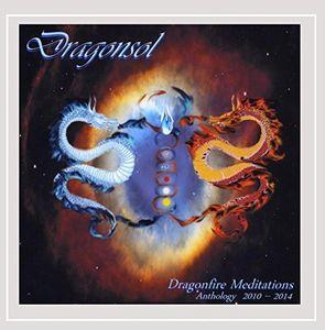 Dragonfire Meditations: Anthology (2010 - 2014)
