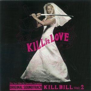 Kill Bill: Volume 2 (Original Soundtrack) [Import]