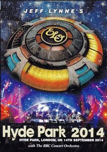 Jeff Lynne's ELO: Live in Hyde Park 2014