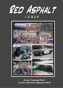 Red Asphalt I, II, III & IV