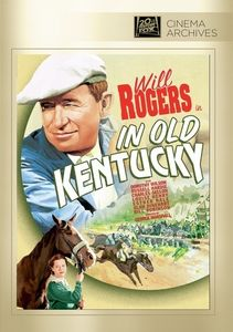 In Old Kentucky , Dorothy Wilson
