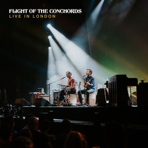 Live In London , Flight of the Conchords