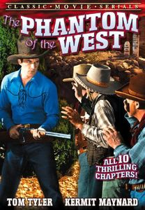 Phantom of the West: Serial, Chapters 1-10