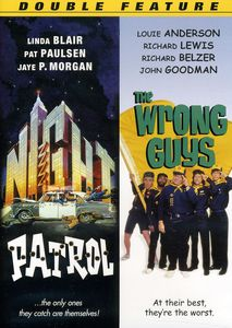 Night Patrol & Wrong Guys