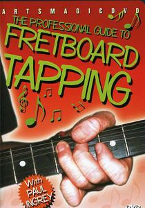 Professional Guide to Fret Board Tapping