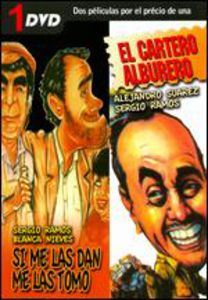 El Cartero Alburero /  Si Me Las Dan Me Las Tomo