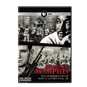 American Experience: Roads to Memphis - The Assassination of Martin Luther King, Jr.