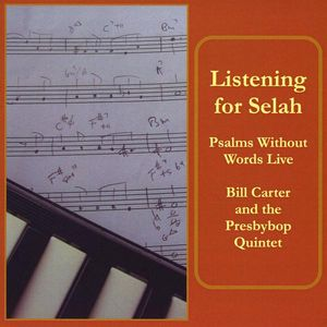 Listening for Selah: Psalms Without Words Live