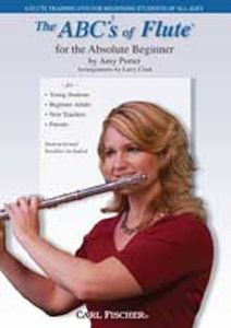 Abc's of Flute for the Absolute Beginner