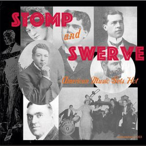 Stomp and Swerve: American Music Gets Hot