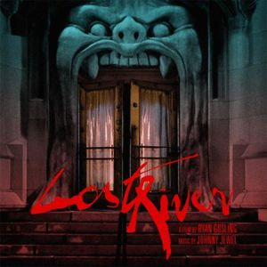 Lost River (Original Soundtrack)