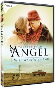 Touched by an Angel: I Will Walk With You